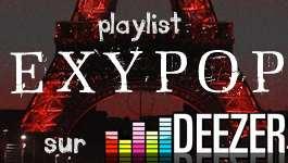 Ecoutez toutes les chansons d'Exypop sur une playlist Deezer