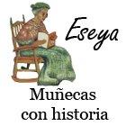 Eseya, munecas con historia