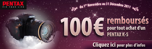 Remboursement de 100€ sur le Pentax K-5