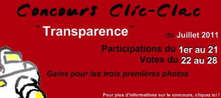 Concours de photographie Clic-Clac de Juillet 2011, Transparence