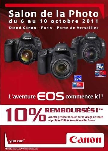 un remboursement de 10% sur l'ensemble des produits Canon achetés au salon sur le village de vente (l'offre est valable uniquement pendant et au Salon de la Photo 2011)