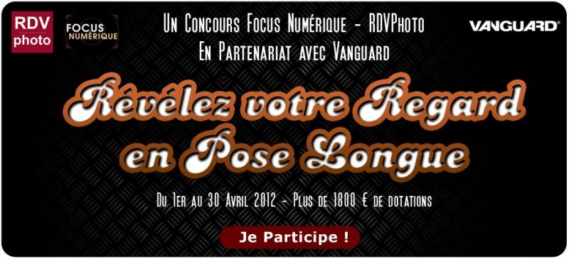 Concours Photo Révélez votre regard en pose longue Focus Numérique RDV Photo et Vanguard