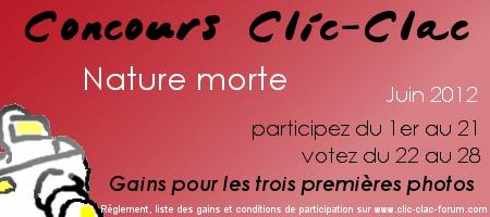 Concours photo Clic-Clac du forum photo Clic-Clac de Juin 2012, sur le thème Nature morte