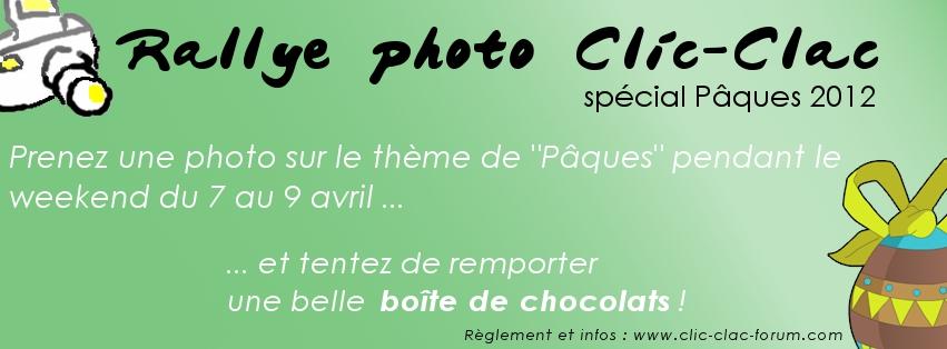 1er Rallye photo Clic-Clac spécial Pâques 2012