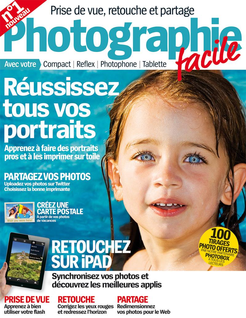 Photographie Facile, le nouveau magazine photo, le numéro 1 d'octobre/novembre 2011