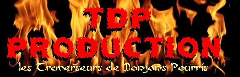 TDP : Traverseurs de Donjons Pourris