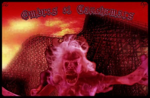 Ombres et Cauchemars