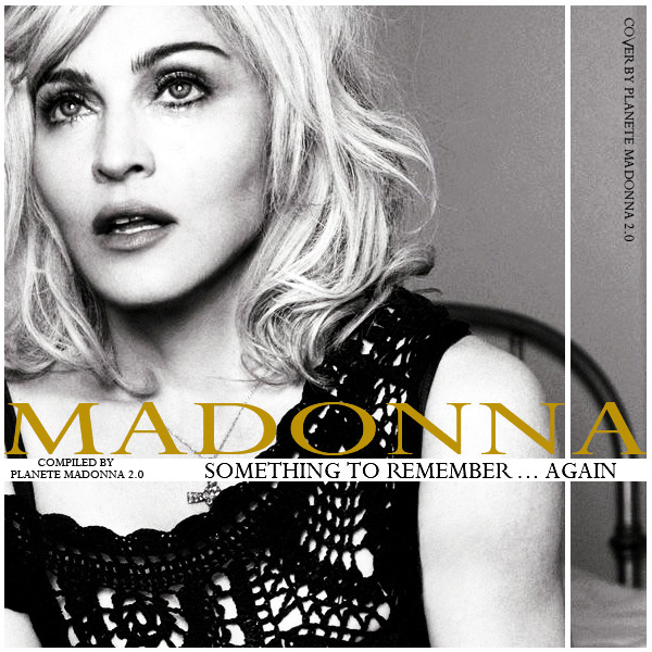 something to remember Something to remember is a compilation album by american recording artist madonna , released by maverick and warner bros on november 3, 1995 the record was conceived after a controversial period in madonna's career, when many critics had speculated that her career had declined.