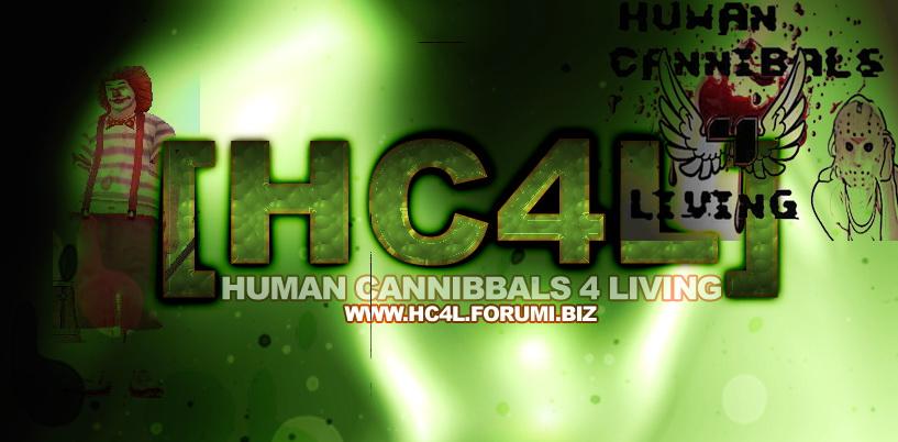 HC4L-Human Cannibals 4 living