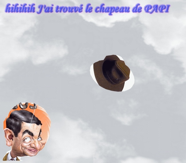 DIS PAPI J'AI RETROUVE TON CHAPEAU  dans BONJOUR chapea10