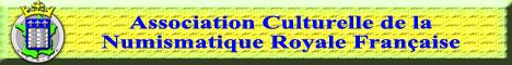 Forum de l'Association Culturelle de la Numismatique Royale Française
