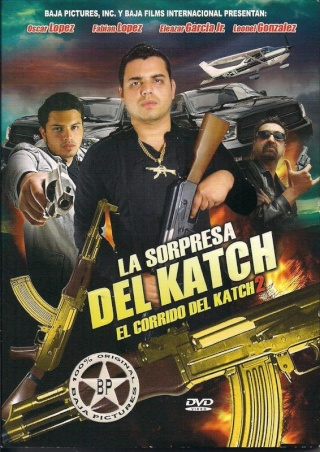 Narcopeliculas: La sorpresa del Katch: El Corrido Del Katch 2 (2012) DVDrip Latino