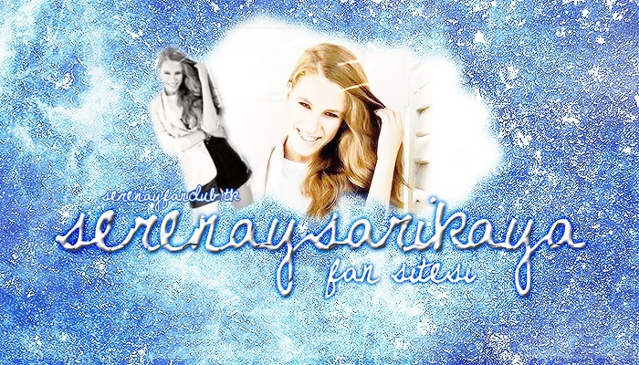 ● Serenay Sarıkaya Fan CLub ●