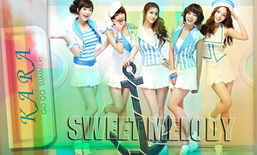 KARA ♥ Sweet Melody ♥