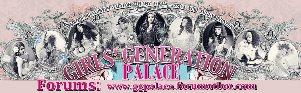 ~Girls' Generation Palace~