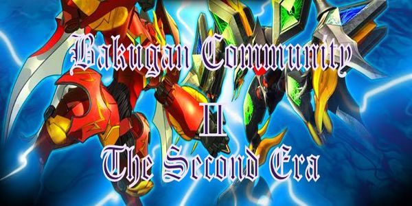 Bakugan Community II-The Second Era