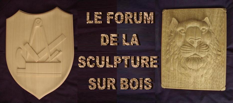 Le forum de la sculpture sur bois